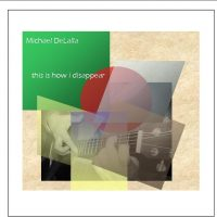 michael-delalla-this-is-how-i-disappear-digital-download-1355455253-jpg